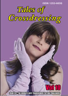 Tales of Crossdressing Vol 10